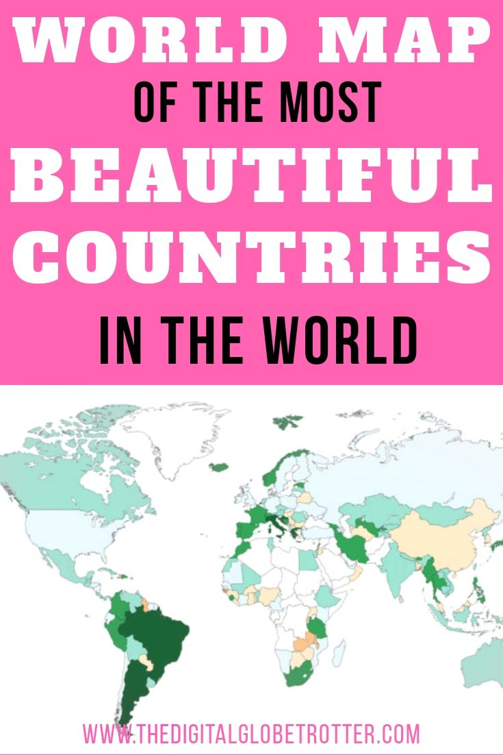 World Map of The Most Beautiful Countries, Through The Eyes of a Man