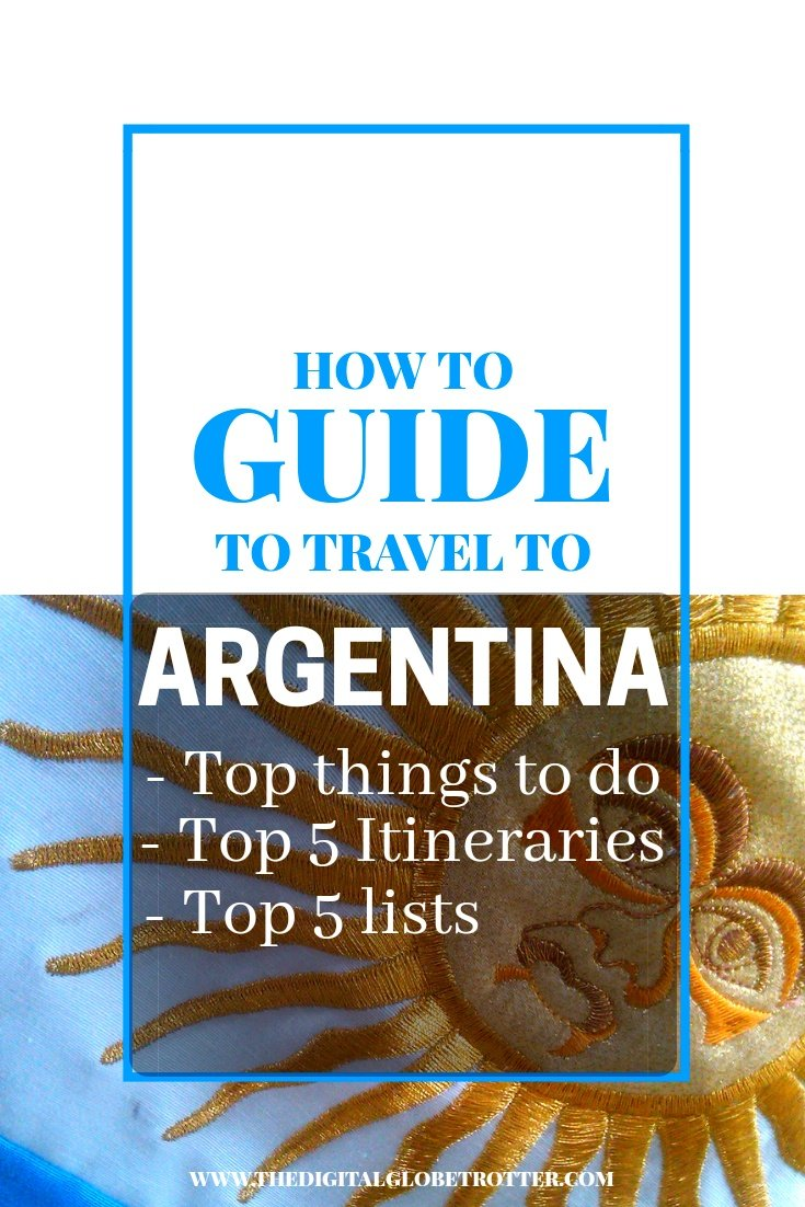 How to travel to Argentina - Guide to travel to Argentina: What to do and Where to Go - #visitargentina #argentinatrips #argentinatravel #argentinaflights #argentinahotels #argentinahostels #argentinaairbnb #argentinatips #argentinabeaches #argentinamaps #argentinablog #argentinaguide #argentinatours #argentinabooking #argentinainfo #argentinatripadvisor #argentinavisa #buenosaires #argentina #mendoza #patagonia #rosario #cordobaargentina #buenosairesflights #buenosairestips #argentinablog