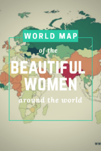 World Map of the Most Beautiful Women, Through the Eyes of a Man Who Visited Them All . #travel #digitalnomads #mostbeautifulwomen #models #beautifulwomen #women #beauty #modeling #girls #men #attractivewomen #countrybeautifulwomen #wheremostbeautofulwomen #worldbestwomen #mostsexywomen #mostbeautfulwoman