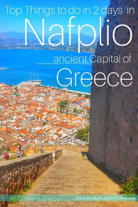 How to guide : Top Things to do in Nafplio, the Ancient Capital of Greece - The Digital Globetrotter - #greece #travelgreece #greecetraveltips #greecetraveltips #gotogreece #greecemap #greeceathens #greecetourism #athenspointofinterest #athenstraveladvice #exploringathens #thingstodoinathens #traveleurope #travelworld #greecetips #athens #cheapgreece #travelblog #travelblogger #nafplio #travelnafplio #nafpliogreece #nafpliohotels