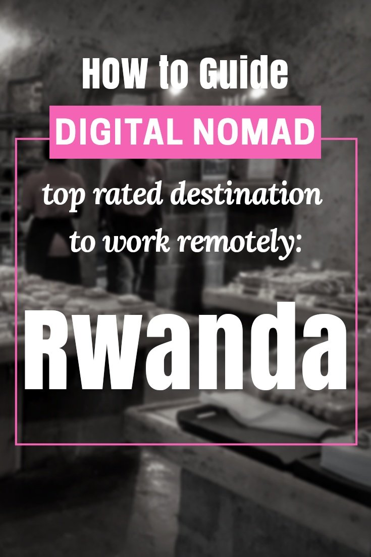 Digital Nomad Paradise of Africa: Rwanda For Digital Nomads - Why Kigali Might Become The Next Digital Nomad Hub of Africa - #travelafrica #travelafricatips #africatips #visitrwanda #rwandatrips #travelrwanda #rwandaflights #rwandahotels #rwandahostels #rwandaairbnb #rwandatips #rwandabeaches #rwandamaps #rwandablog #rwandaguide #rwandatours #rwandabook #rwandainfo #rwandatripadvisor #rwandaong #kigalirwanda #kigali #visitkigali #travelkigali
