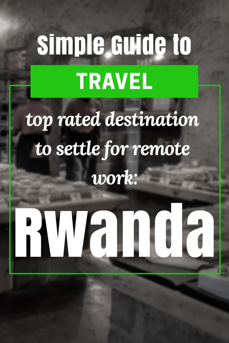 Travel and Settling in Rwanda. Rwanda For Digital Nomads - Why Kigali Might Become The Next Digital Nomad Hub of Africa - #travelafrica #travelafricatips #africatips #visitrwanda #rwandatrips #travelrwanda #rwandaflights #rwandahotels #rwandahostels #rwandaairbnb #rwandatips #rwandabeaches #rwandamaps #rwandablog #rwandaguide #rwandatours #rwandabook #rwandainfo #rwandatripadvisor #rwandaong #kigalirwanda #kigali #visitkigali #travelkigali