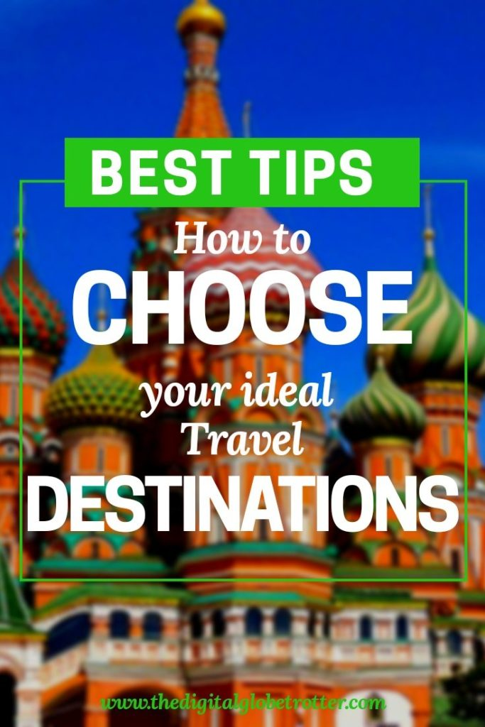 AMAZING article - How to Choose Your Ideal Travel Destinations #travel #traveling #budgettravel #traveldestinations #travelblogers #traveltips #travelplanning #backpacking #backpackers #globetrotter #cheapflights