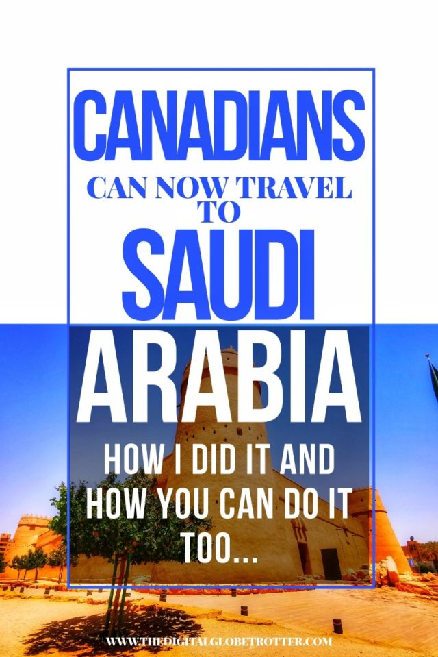 How to travel to Saudi Arabia as a Canadian - #saudi #saudiarabia #middleeast #sharekvisa #sharek #touristsaudi